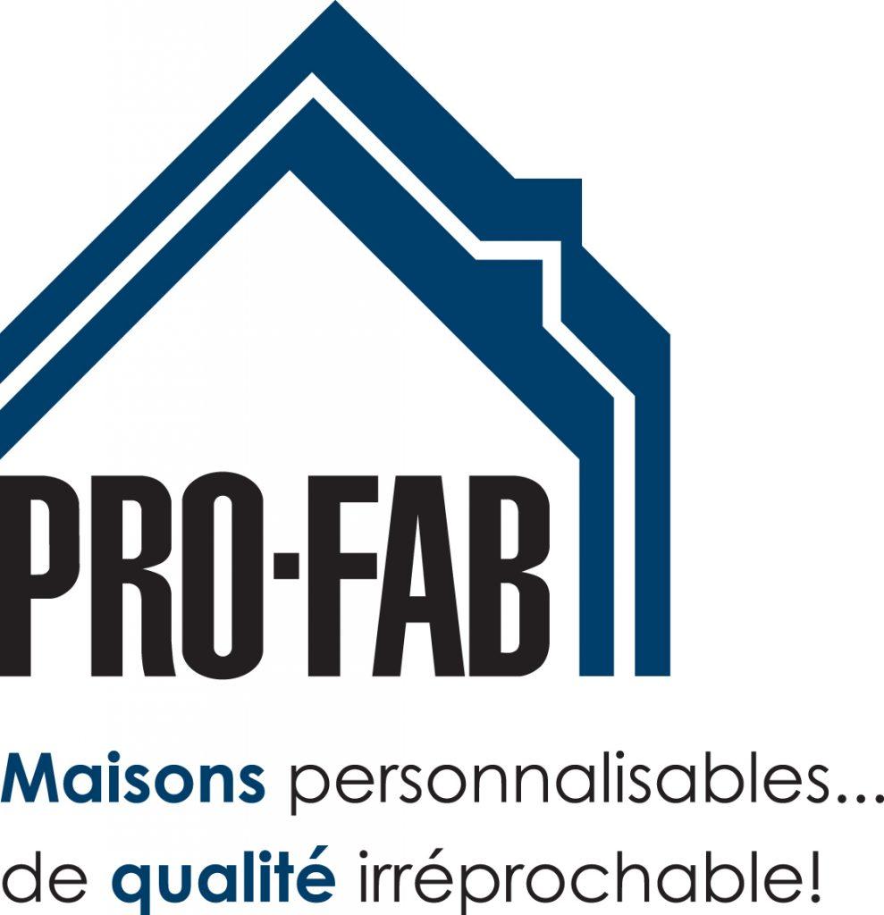 Groupe Pro-Fab inc. Vos maisons personnalisables… de qualité irréprochable!